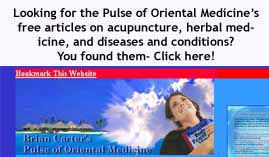 Pulse of Oriental Medicine: Acupuncture, herbal remedies, free articles